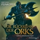 Steck,Johannes Michael Peinkofer: Die R�ckkehr Der Orks