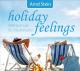 Stein,Arnd holiday feelings-Wellnessmusik Urlaub