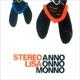 Stereo Lisa Anno Onno Monno