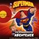 Superman (1)Die Spannendsten Abenteuer