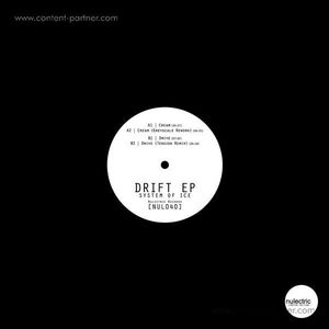 System of Ice - Drift EP (Greyscale & Tension Remixes) (Nulectric Records)