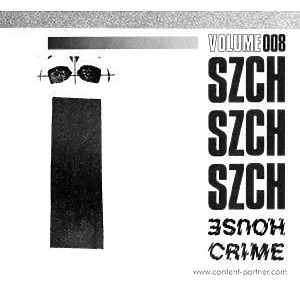 Szch - House Crime Vol.8 (House Crime)