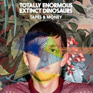 TOTALLY ENORMOUS EXTINCT DINOSAURS - TAPES & MONEY (Polydor)
