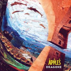 The Apples - Dragonz (LP) (Todres Records)