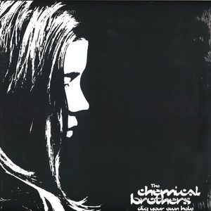 The Chemical Brothers - Dig Your Own Hole (Ltd. Ed. Silver Vinyl (Virgin)