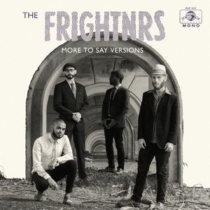 The Frightnrs - More To Say Versions (LP+MP3) (Daptone Records)