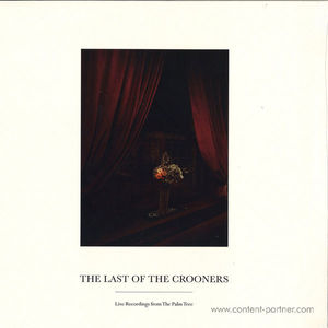 The Last Ff The Crooners - Live Records From The Palm Tree (Palm Tree Records)