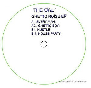 The Owl - Ghetto Noise Ep (OWL Records)