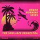 The Souljazz Orchestra Under Burning Skies (Ltd. Yellow Vinyl)