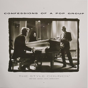 The Style Council - Confessions Of A Pop Group (Ltd. Edt.) (Polydor)