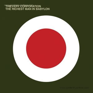 Thievery Corporation - The Richest Man In Babylon (2LP Repress) (ESL)