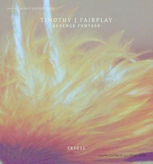 Timothy J Fairplay - Revenge Fantasy (feat Scientific Dreamz  (Emotional Response)