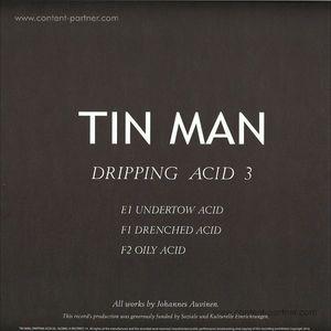 Tin Man - Dripping Acid 3