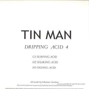 Tin Man - Dripping Acid 4