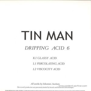 Tin Man - Dripping Acid 6