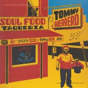 Tommy Guerrero - Soul Food Taqueria (Remastered 2LP) (Be With Records)