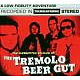 Tremolo Beer Gut The Inebriated Sounds Of...