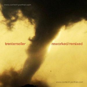 "Trentem""ller - Reworked/Remixed (IN MY ROOM)"