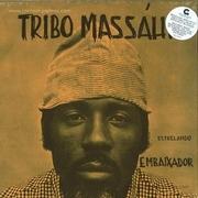 tribo-massahi-estrelando-embaixador