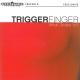 Triggerfinger What Grabs Ya?