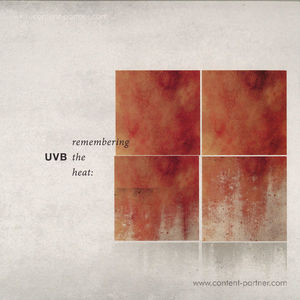 UVB - Remembering The Heat (Body Theory)