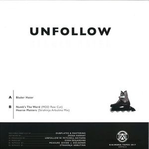 Unfollow - Blader Hater