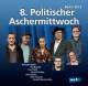 VA/Klocke,Piet/Grebe,Rainald/Rating,Arnu 8.Politischer Aschermittwoch: Berlin 201