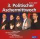 VA/Pispers/Deutschmann/Rether/+ 3. Politischer Aschermittwoch: Berlin 20