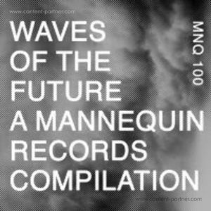 VA - Waves of the Future Compilation (mannequin)