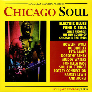 Various Artists - Chicago Soul (Soul Jazz Records)