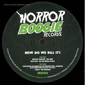 Various Artists - How Do We Kill It? (Horror Boogie Records)