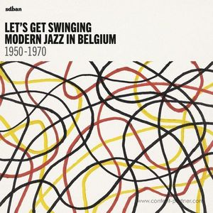 Various Artists - Let's Get Swinging : Modern Jazz In Belg (SDBAN)