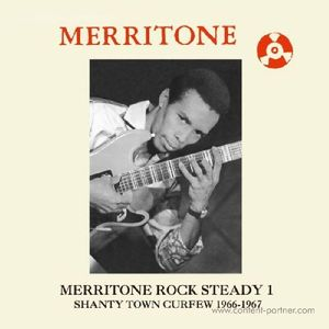 Various Artists - Merritone Rock Steady 1: Shanty Town Cur (Dub Store Records)