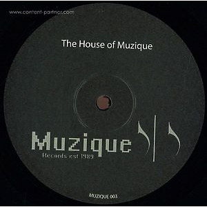 Various Artists - The House Of Muzique (Muzique Records)