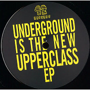 various-artists-underground-is-the-new-upperclass-ep