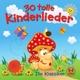 Various 30 Tolle Kinderlieder-Die Klassiker
