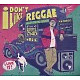 Various/Craveiro,Guido (Mixed By) I Don't Like Reggae