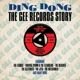 Various Ding Dong-Gee Records Story