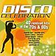 Various Disco Cellebration-The Remixes Hits