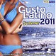 Various Gusto Latino Summer 2011