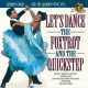 Various/Let's Dance The Foxtrot And The Quickstep