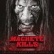Various Machete Kills-The Original M