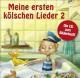 """Various Meine Ersten K""""lschen Lieder 2"""