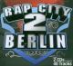 Various Rap City Berlin 2