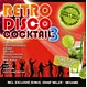 Various Retro Disco Cocktail 3