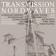 Various Transmission Nordwaves