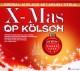 """Various X-Mas op K""""lsch (Spezial-Auflage Mit Neu"""