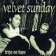 Velvet Sunday Trips On Tape