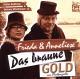 Wischmeyer,Dietmar (Frieda & Anneliese) Das Braune Gold Von Platteng�lle