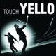 Yello Touch Yello